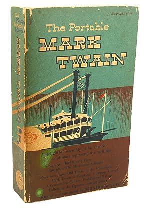 THE PORTABLE MARK TWAIN: Mark Twain, Bernard Devoto
