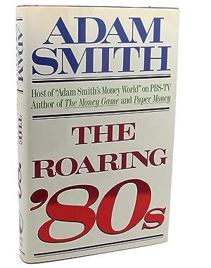 THE ROARING '80S: Adam Smith