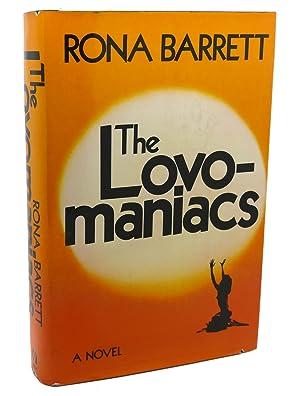 THE LOVO-MANIACS ; A novel: Rona Barrett