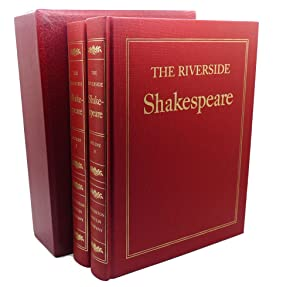 THE RIVERSIDE SHAKESPEARE, VOL I - II: William Shakespeare