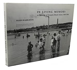 IN LIVING MEMORY : A Chronicle of: Eileen Warburton