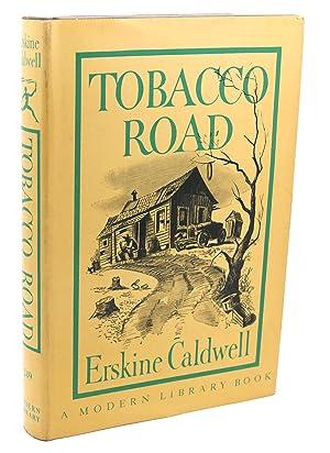 TOBACCO ROAD: Erskine Caldwell