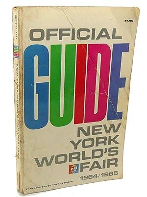 NEW YORK WORLD'S FAIR, OFFICIAL GUIDE: 1964/1965