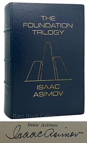 THE FOUNDATION TRILOGY Signed: Isaac Asimov