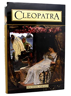 CLEOPATRA - A BIOGRAPHY: Michael Grant