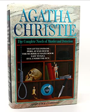 FIVE COMPLETE NOVELS OF MURDER AND DETECTION: Agatha Christie