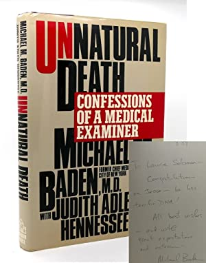 UNNATURAL DEATH : Confessions of a Medical Examiner by Baden ...