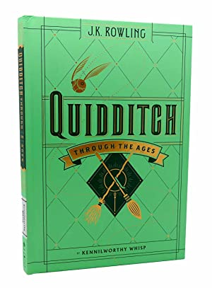 QUIDDITCH THROUGH THE AGES HARRY POTTER: Kennilworthy Whisp J.