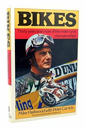 BIKES THIRTY YEARS AND MORE OF THE: Mike Hailwood &