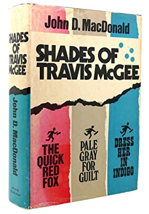 SHADES OF TRAVIS MCGEE The Quick Red: John D. MacDonald
