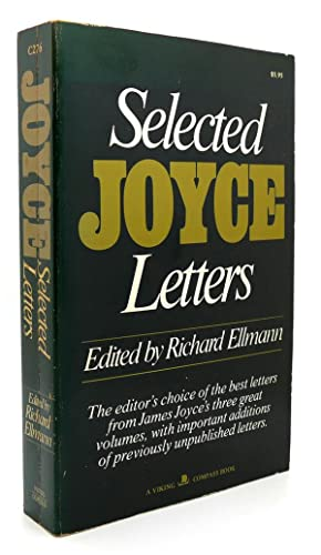 THE SELECTED LETTERS OF JAMES JOYCE: James Joyce &