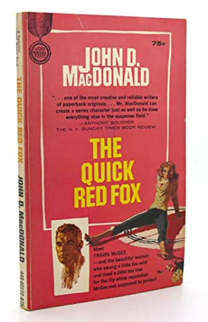 THE QUICK RED FOX A Travis McGee: John D. MacDonald