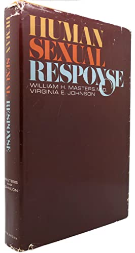 HUMAN SEXUAL RESPONSE: William H. Masters
