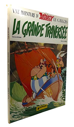 LA GRANDE TRAVERSEE: Goscinny, Uderzo