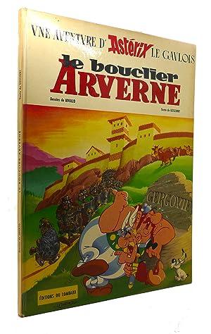 LE BOUCLIER ARVERNE: Goscinny, Uderzo
