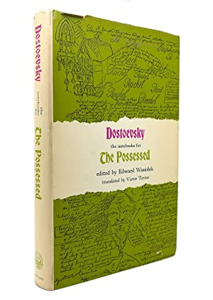 THE NOTEBOOKS FOR THE POSSESSED: Dostoevsky, Edward Wasiolek