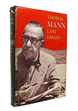 LAST ESSAYS: Thomas Mann