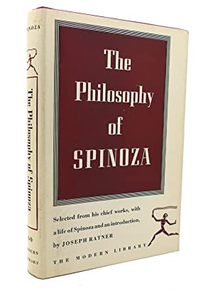 THE PHILOSOPHY OF SPINOZA Modern Library No.: Joseph Ratner