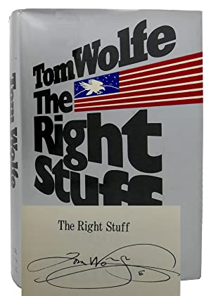 THE RIGHT STUFF Signed 1st: Tom Wolfe