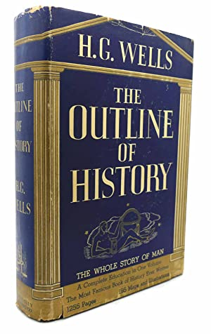 OUTLINE OF HISTORY New & Revised: H. G. Wells