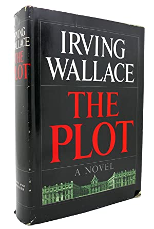 THE PLOT: Irving Wallace