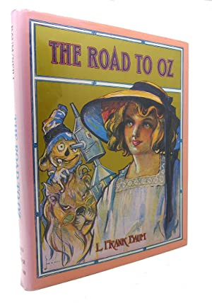 THE ROAD TO OZ: L. Frank Baum