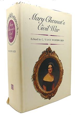 MARY CHESNUT'S CIVIL WAR: Mary Chesnut &