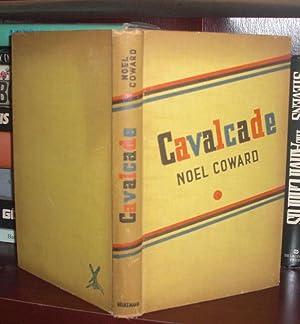 CAVALCADE: COWARD, Noel