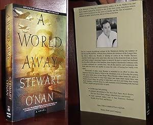A WORLD AWAY: O'Nan, Stewart
