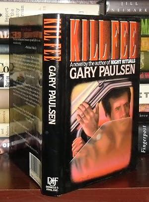 KILL FEE: Paulsen, Gary