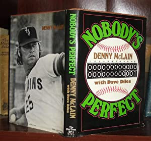NOBODY'S PERFECT: McLain, Denny with Diles, Dave