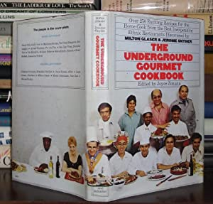 THE UNDERGROUND GOURMET COOKBOOK: Glaser, Milton and Snyder, Jerome; Zonana, Joyce Ed.