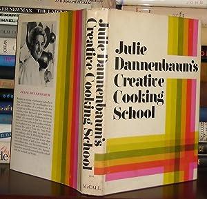 JULIE DANNENBAUM'S CREATIVE COOKING SCHOOL Dannenbaums: Dannenbaum, Julie