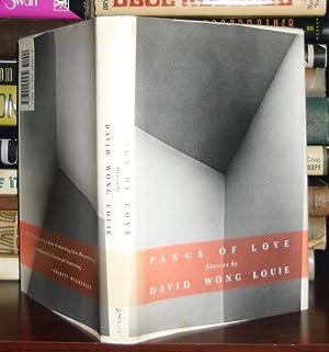 PANGS OF LOVE : Stories: Louie, David Wong