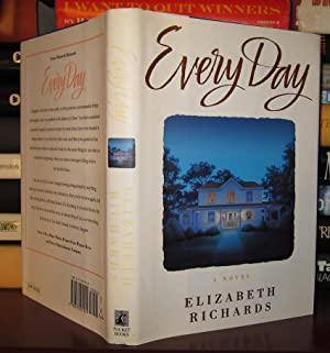 EVERY DAY : A Novel: Richards, Elizabeth