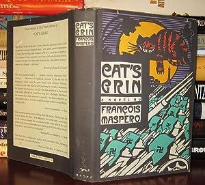 CAT'S GRIN : A Novel: Maspero, Francois Trans From The French Nancy Amphoux