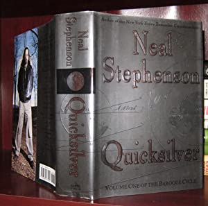 QUICKSILVER : Volume One of the Baroque Cycle: Stephenson, Neal