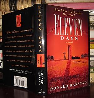 ELEVEN DAYS : A Novel of the Heartland: Harstad, Donald