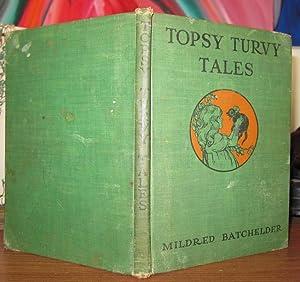 TOPSY TURVY TALES: Batchelder, Mildred