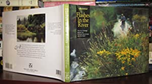 FLASHES IN THE RIVER : The Flyfishing Images of Arthur Shilstone and Ed Gray: Shilstone, Arthur; ...