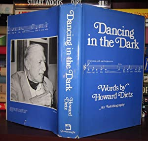DANCING IN THE DARK : Words by Howard Dietz an Autobiography: Dietz, Howard