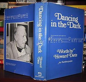 DANCING IN THE DARK : Words by Howard Dietz an Autobiography: Dietz, Howard