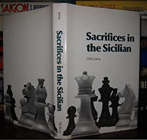SACRIFICES IN THE SICILIAN: Levy, David N. L. D.