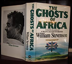 THE GHOSTS OF AFRICA A Novel: Stevenson, William