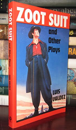 ZOOT SUIT And Other Plays: Valdez, Luis