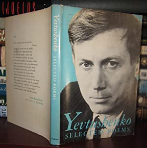 YEVTUSHENKO SELECTED POEMS: Yevtushenko, Yevgeny