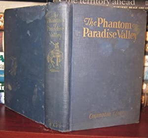 THE PHANTOM OF PARADISE VALLEY, a Western Ranching Story for Boys: Clarke, Covington