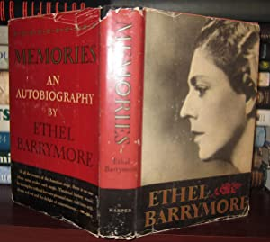 MEMORIES : an Autobiography by Ethel Barrymore: Barrymore, Ethel