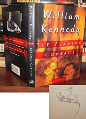 THE FLAMING CORSAGE Signed 1st: Kennedy, William J.