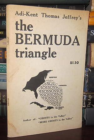 THE BERMUDA TRIANGLE: Adi-Kent Thomas Jeffrey